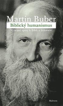 Obálka titulu Biblický humanismus