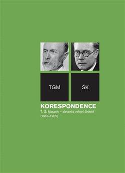 Obálka titulu Korespondence T. G. Masaryk – slovenští veřejní činitelé (1918-1937)