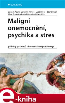 Obálka titulu Maligní onemocnění, psychika a stres