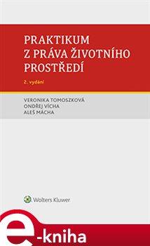 Obálka titulu Praktikum z práva životního prostředí