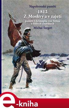 Obálka titulu 1812 Z Moskvy a v zajetí