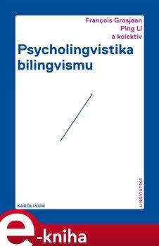 Obálka titulu Psycholingvistika bilingvismu