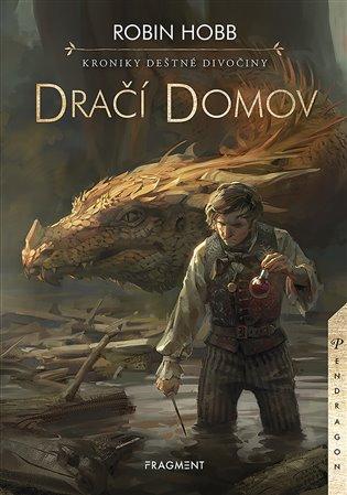 Kroniky Deštné divočiny - Dračí domov - Robin Hobb | Booksquad.ink