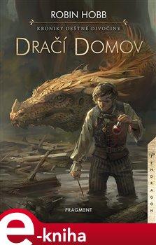 Obálka titulu Kroniky Deštné divočiny - Dračí domov