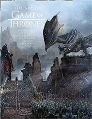 Art of Game of Thrones, The Official Book of Design from Season 1 to Season 8