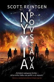 Nyxia povstává