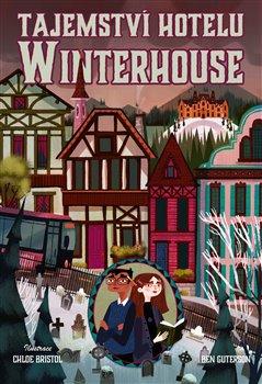 Obálka titulu Tajemství hotelu Winterhouse