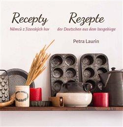 Obálka titulu Recepty Němců z Jizerských hor / Rezepte der Deutschen aus dem Isergebirge