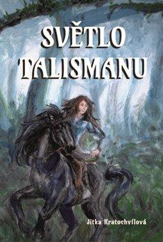 Obálka titulu Světlo talismanu