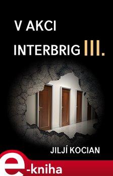 Obálka titulu V akci Interbrig III.