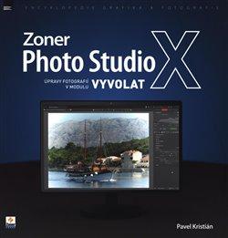 Obálka titulu Zoner Photo Studio X – úpravy fotografií v modulu Vyvolat