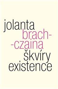 Nikdo se ovšem neobjevuje ve světě z vlastní vůle. Každý přichází do existence z přinucení. Vržený na svět, vytěsněný, a aby přežil, je z lítosti či krutosti přírody obdařen tou stejnou existenciální silou, díky které se vynořil a která jej vede dál. Metafyzika každodennosti čili Škvír existence od polské filozofky Jolanty Brach-Czainy.