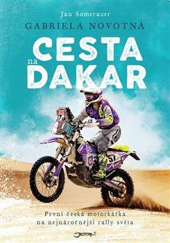 Obálka titulu Gabriela Novotná. Cesta na Dakar