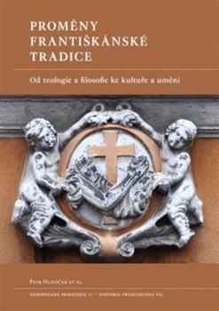 Obálka titulu Proměny františkánské tradice