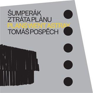 ŠUMPERÁK-ZTRÁTA PLÁNU/PLANS WENT ASTRAY