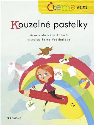 Čteme sami – Kouzelné pastelky - Marcela Kotová | Booksquad.ink