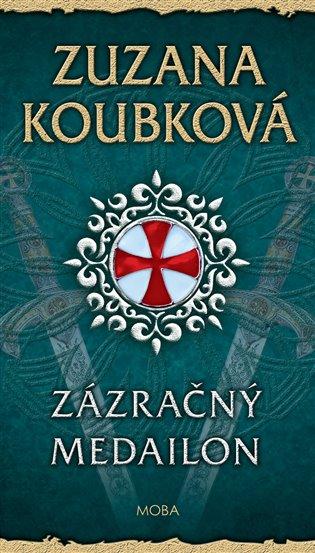 Zázračný medailon - Zuzana Koubková | Booksquad.ink