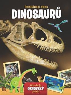 Obálka titulu Rozkládací atlas dinosaurů