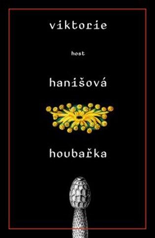 Houbařka - Viktorie Hanišová | Booksquad.ink