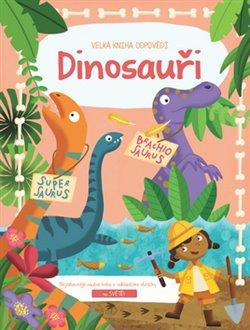 Obálka titulu Velká kniha odpovědí dinosauři