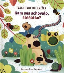 Obálka titulu Nakoukni do knížky - Kam ses schovalo, štěňátko?