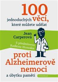 100 jednoduchých věcí, které můžete udělat proti Alzheimerově nemoci a úbytku paměti