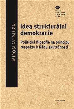 Obálka titulu Idea strukturální demokracie