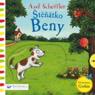 Štěňátko Beny:Tlač, táhni, posouvej - Axel Scheffler   Booksquad.ink