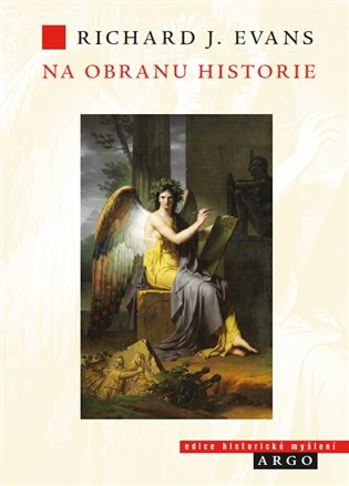 Na obranu historie - Richard J. Evans | Booksquad.ink