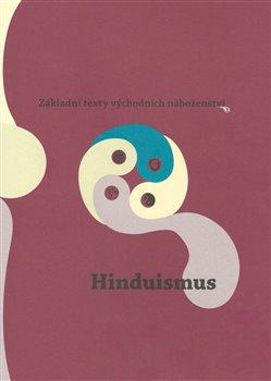 Obálka titulu Základní texty východních náboženství 1. : Hinduismus