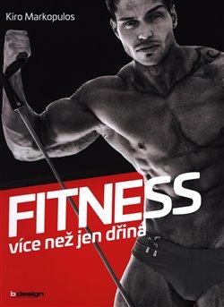 Obálka titulu Fitness - více než jen dřina