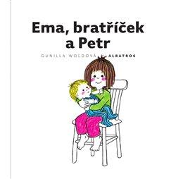 Obálka titulu Ema, bratříček a Petr