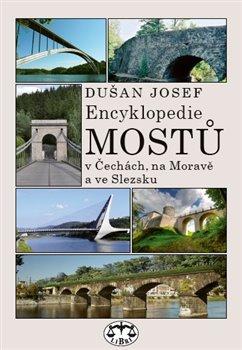 Obálka titulu Encyklopedie mostů v Čechách, na Moravě a ve Slezsku (brož.)