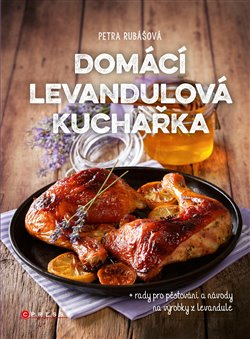 Obálka titulu Domácí levandulová kuchařka