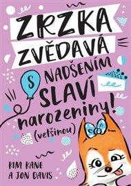 Zrzka zvědavá: s nadšením slaví narozeniny!