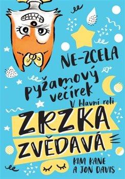 Obálka titulu Zrzka zvědavá: Ne-zcela pyžamový večírek