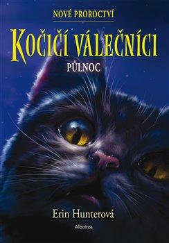 Kočičí válečníci: Nové proroctví 1 - Půlnoc
