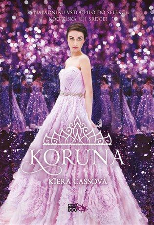 Koruna - Kiera Cassová | Booksquad.ink