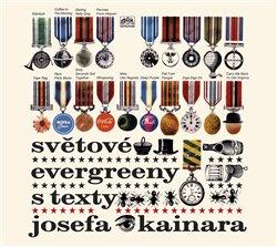 Obálka titulu Světové evergreeny s texty Josefa Kainara