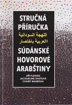 Obálka titulu Stručná příručka súdánské hovorové arabštiny