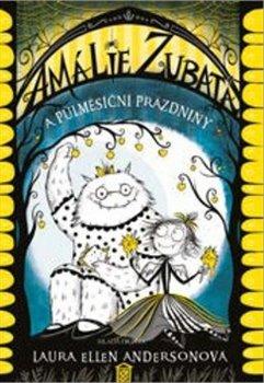Obálka titulu Amálie Zubatá a půlměsíční prázdniny
