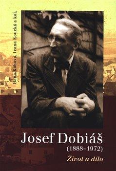 Obálka titulu Josef Dobiáš (1888–1972).