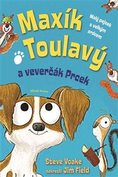 Obálka titulu Maxík Toulavý a veverčák Prcek