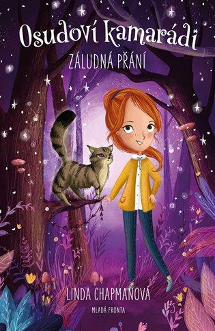 Osudoví kamarádi:Záludná přání - Linda Chapmanová   Booksquad.ink