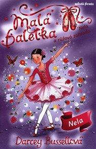 Malá baletka - Nela a růžová zahrada