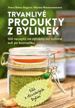 Obálka titulu Trvanlivé produkty z bylinek