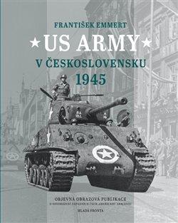 Obálka titulu US Army v Československu 1945
