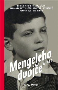 Obálka titulu Mengeleho dvojče A-782