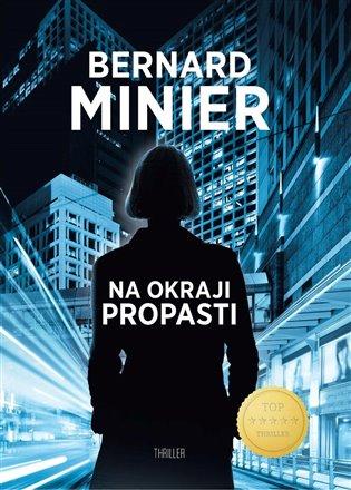 Na okraji propasti - Bernard Minier | Booksquad.ink