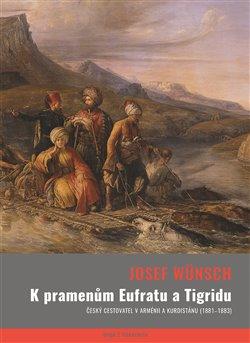 Obálka titulu K pramenům Eufratu a Tigridu